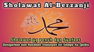 Download lagu SHOLAWAT AL-BERJANJI, Sholawat yg penuh dgn Syafaat Baginda Nabi Muhamad Saw.