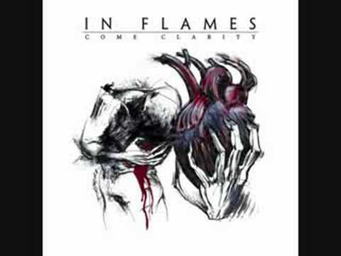 Come Clarity - In Flames