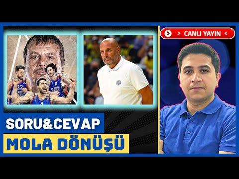 SORU&CEVAP   Fenerbahçe Beko   Anadolu Efes   Turnuva Maçları   EuroLeague   Basketbol Gündemi