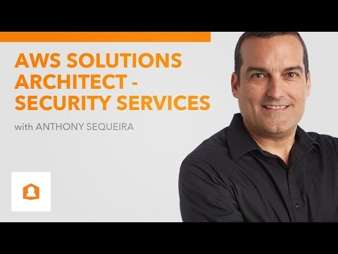 AWS Certified Solutions Architect - Security Services