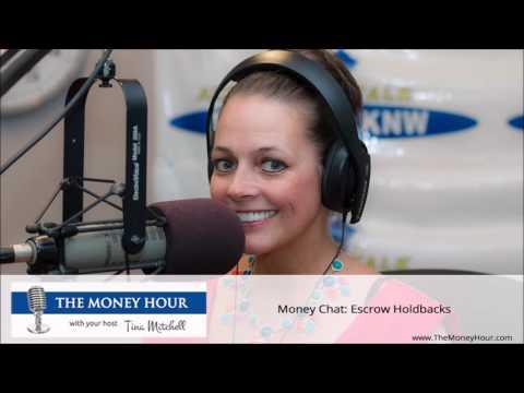 Money Chat: Escrow Holdbacks