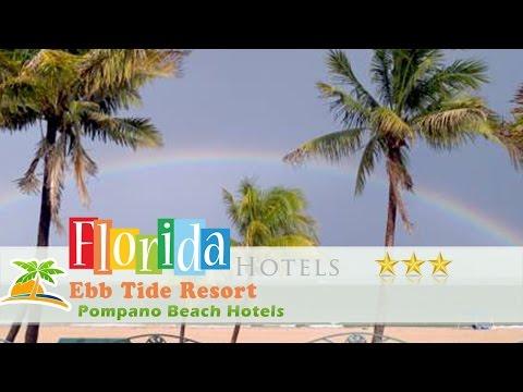 Ebb Tide Resort - Pompano Beach Hotels, Florida