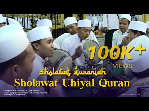 Solawat Uhiyal Quran Sholawat Quraniah Al Khidmah 2019