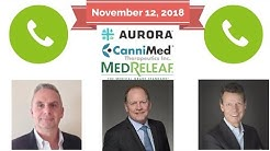 Aurora First Quarter 2019 Investor Conference Call on November 12, 2018