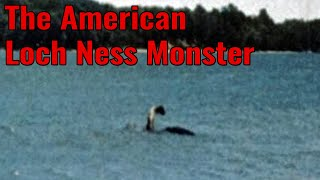 the-american-loch-ness-monster-explained