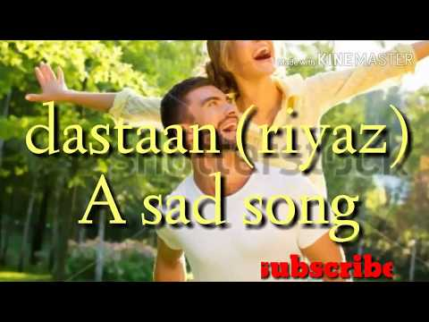 Dastaan :Riyaaz(Full Lyrical song) latest Punjabi song .Heart touching song