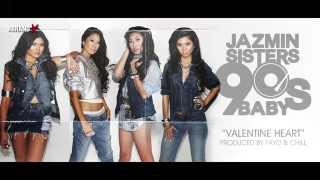JAZMIN SISTERS - VALENTINE HEART (STREAM)