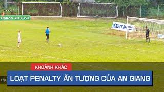 Loạt sút luân lưu ấn tượng tại Cúp Quốc Gia 2020 giúp An Giang đánh bại Long An   On Sports
