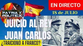 🔴DIRECTO: ¿TRAICIONÓ D. JUAN CARLOS A FRANCISCO FRANCO?