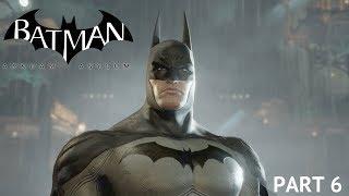 Gettin Lost Pt. 2  - Batman Arkham Asylum Walkthrough Part 6 (PS4)