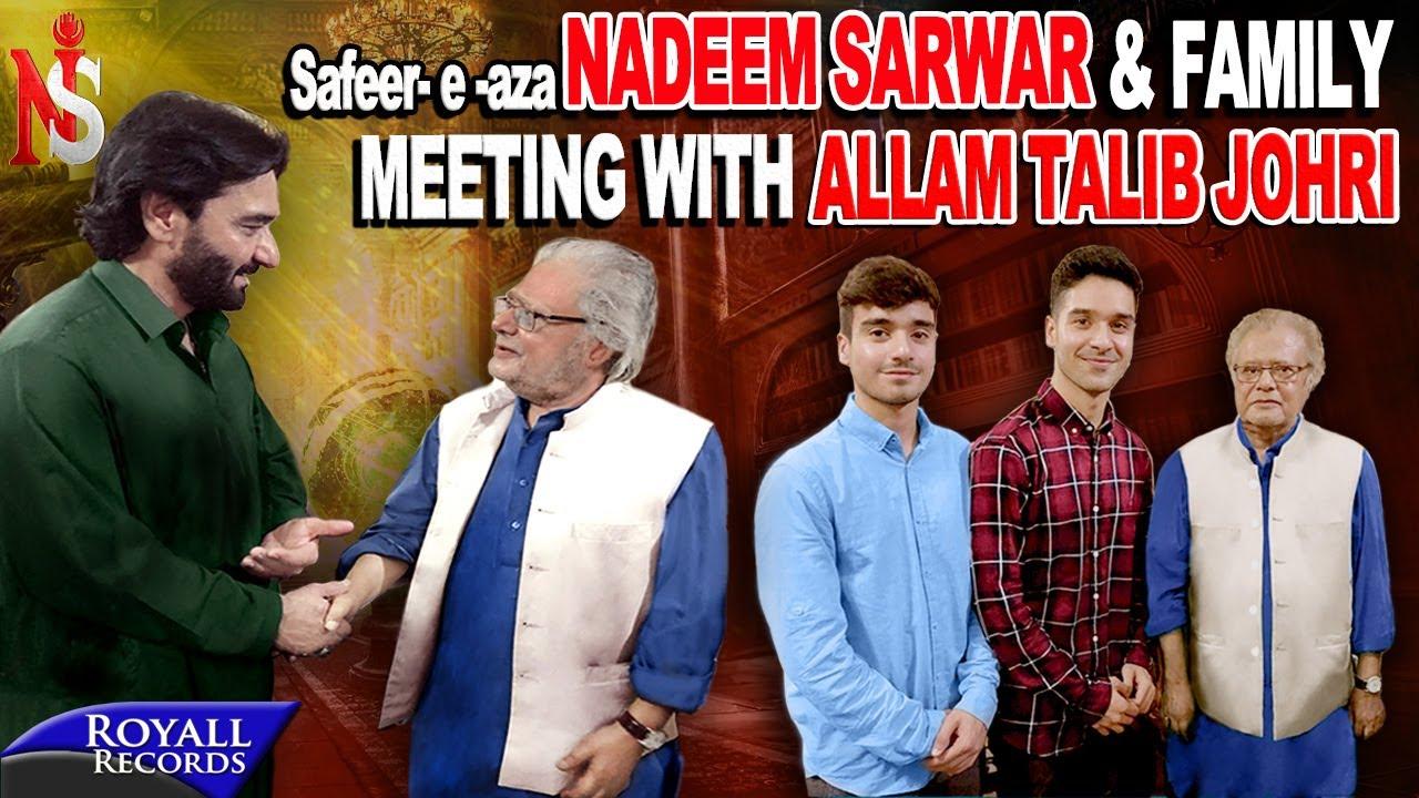 NADEEM SARWAR & FAMILY MEETING ALLAMA TALIB JOHRI