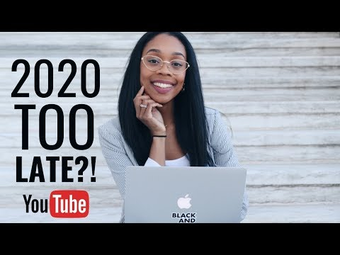 IS 2020 TOO LATE TO START A YOUTUBE CHANNEL?!