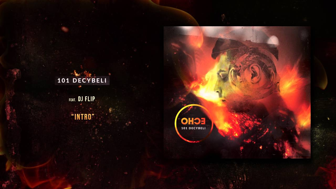 01. 101 Decybeli feat. DJ Flip - Intro [Audio]