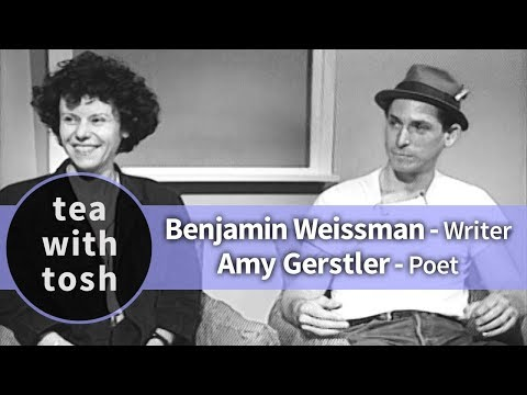 Benjamin Weissman Writer Amy Gerstler Poet on Tea With Tosh