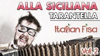 ALLA SICILIANA - TARANTELLA -  ITALIAN FISA Vol. 2 - balli di gruppo - musica per fisarmonica