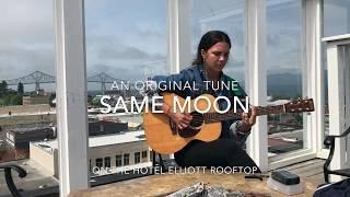 Same Moon - Original by ISABEAU   Hotel Elliott   Astoria Oregon