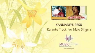 Kanmaniye Pesu Mounam - Karaoke Track for Male Singers