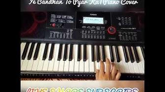 Ye Bandhan To Pyar Ka Bandhan|Karan Arjun|Piano Cover