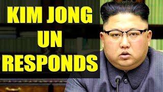 Kim Jong-Un Responds BOLDLY To President Donald Trump