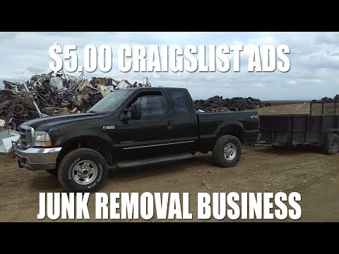 Craigslist ads are $5.00!!! JUNK REMOVAL BUSINESS