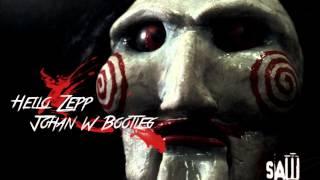 Charles Clouser - Hello Zepp (Saw Theme) (Johan W Bootleg)