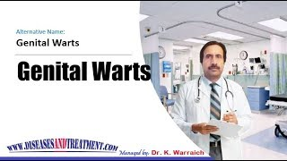 OVERVIEW OF Genital Warts (HPV ( Human Papilloma Virus)) in Women and men: Tests , Diagnosis