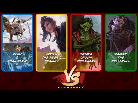 Commander VS S12E10: Akiri & Silas Renn vs Yuriko vs Sasaya vs Mairsil [EDH]