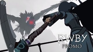 RWBY Volume 6: Chapter 7 - The Grimm Reaper | PROMO TRAILER