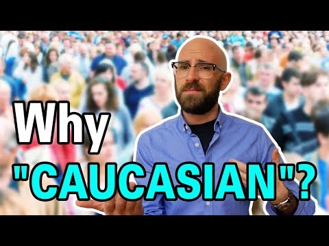 Why are White People Called Caucasian?