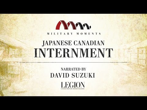 Military Moments: Japanese Canadian Internment | Narrated by David Suzuki