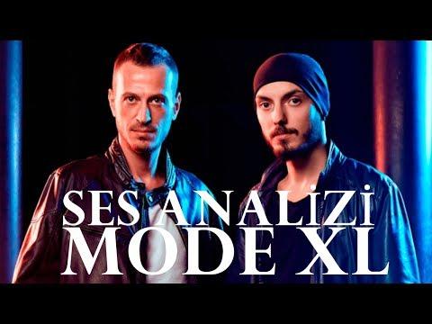 Mode XL Ses Analizi