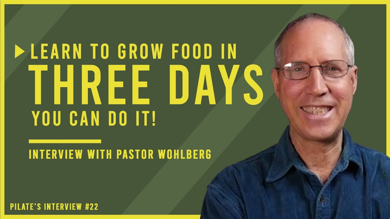Learn How YOU Can Grow Food in THREE DAYS!!!   Interview with Steve Wohlberg from White Horse Media