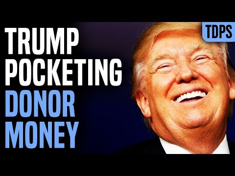 CAUGHT: Trump Making a Killing from Donor Cash