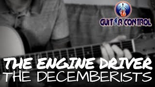 How To Play The Engine Driver By The Decemberists - Easy Acoustic Guitar Lesson With Sean Daniel
