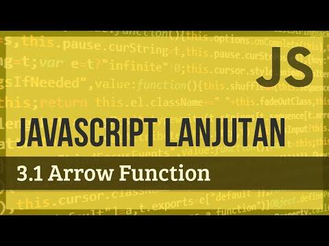 JAVASCRIPT LANJUTAN | 3.1 Arrow Function