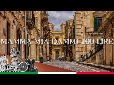 Mamma mia dammi 100 lire (ORIGINAL VERSION + LYRICS)