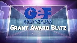 Garland ISD:  GEF Grant Blitz Spring of 2018