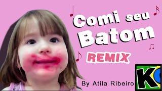 comi seu batom remix by atilakw