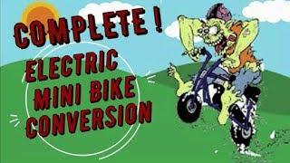 Gambar cover Electric Mini Bike Complete! part 7