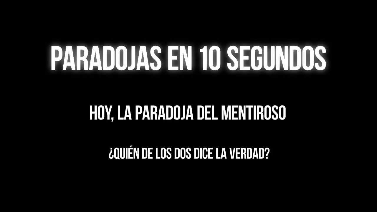 Paradojas en 10 segundos | La paradoja del mentiroso (parodia de minutephysics)