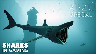 Abzu - A Sharks in Gaming Special