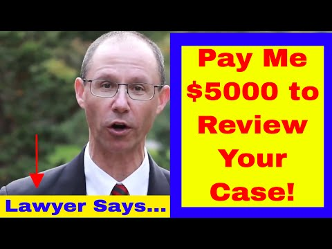"NY Lawyer Says ""You Have to Pay Me $5,000 to Evaluate Your Medical Malpractice Case"""