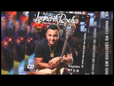 CD completo Bar leandro Rocha áudio DVD 2016