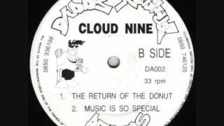 Cloud Nine - Return Of The Donut (Original Mix)