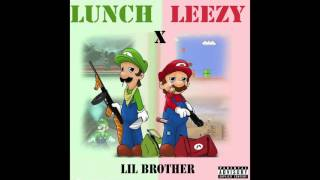Circle K Leezy x AWA Lunch - Lil Brother Prod by Tilla