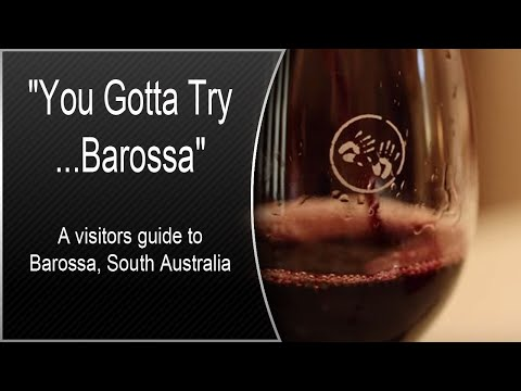 """You Gotta Try...Barossa"" - A visitors guide to Barossa, South Australia"