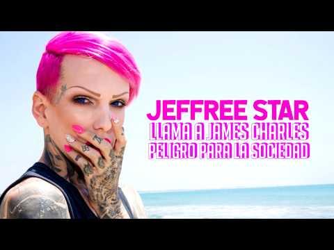 JEFFREE STAR LLAMA a JAMES CHARLES PELlGRO PARA la SOCIEDAD