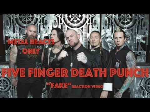 "FIVE FINGER DEATH PUNCH ""Fake"" Reaction Video 