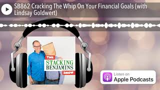 Cracking The Whip On Your Financial Goals  With Lindsay Goldwert