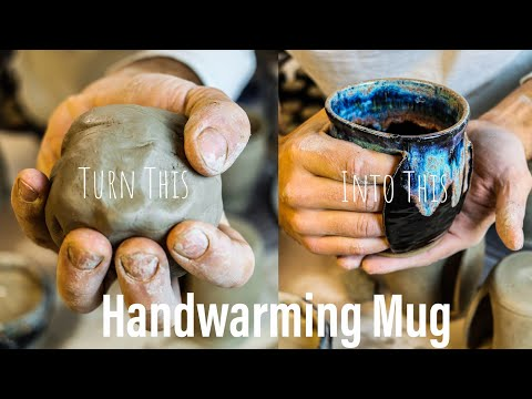 How To Make A Handwarming Mug On The Wheel
